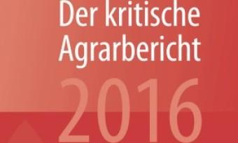 Kritischer Agrarbericht 2016