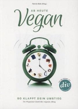 »Ab heute vegan«