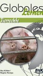 Globales Lernen: Tierrechte - Ilka Köhler