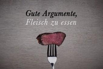 Gute Argumente, Fleisch zu essen