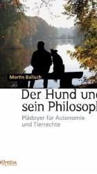 Der Hund und sein Philosoph - M. Balluch