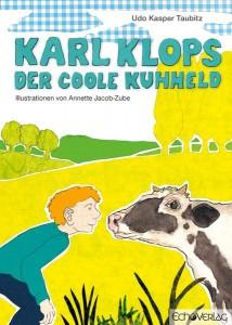 Karl Klops der coole Kuhheld - Kinderbuch