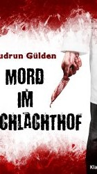 Mord im Schlachthof - G. Gülden