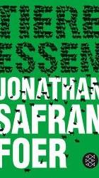 Tiere essen - Jonathan S. Foer