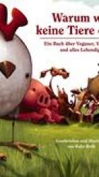 Warum wir keine Tiere essen - Ruby Roth
